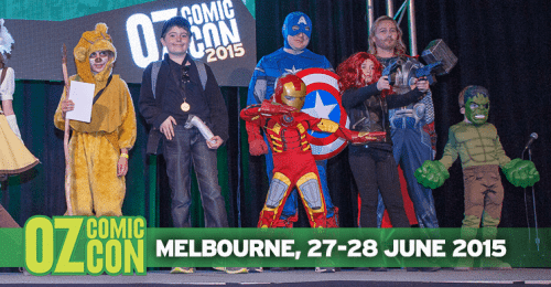 Photo of Keep calm, and go to Oz Comic­Con these school holidays