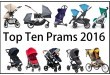 Top Ten Prams 2016