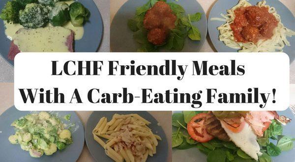 LCHF with a Carb-Eating Family