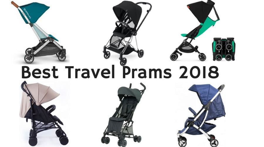 Photo of Best Travel Prams 2018 – Best Compact Prams