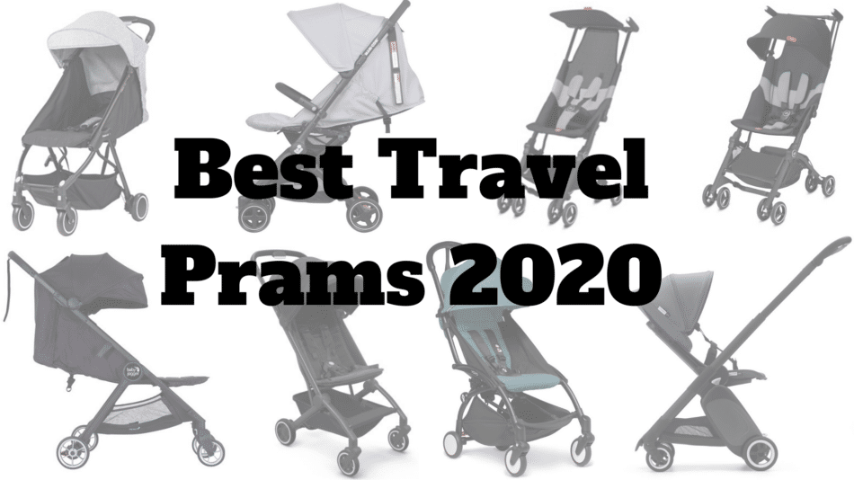 best travel prams 2020 best travel strollers 2020